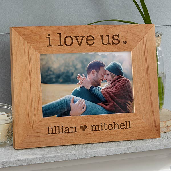 I Love Us 4x6 Engraved Wood Picture Frame