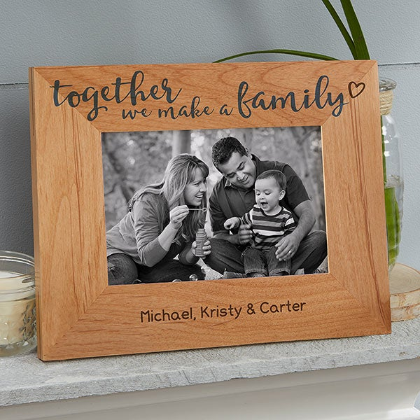 Together We Make A Family 4x6 Personalized Picture Frame