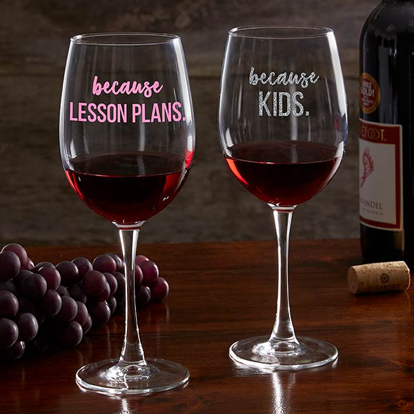 dc044416498 Personalized Teacher Wine Glass - I Drink Because