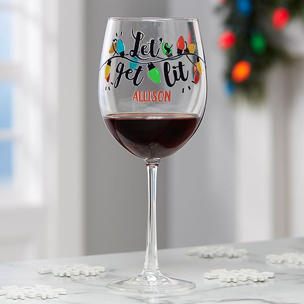 Christmas Wine.Let S Get Lit Personalized Christmas Red Wine Glass