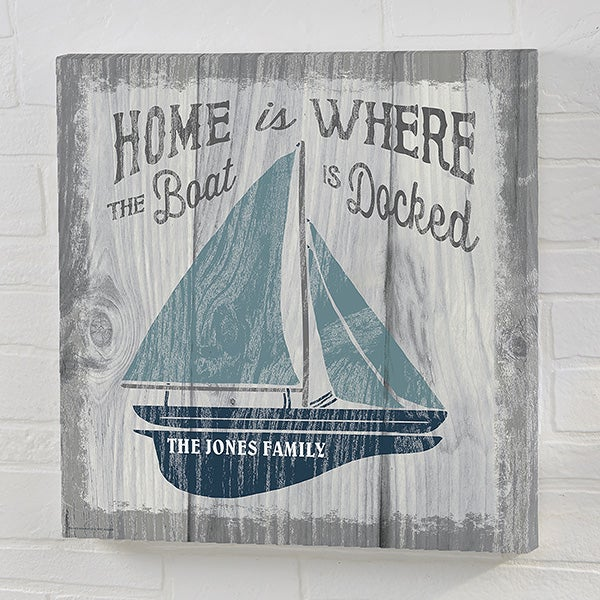 Home Is Where The Boat Is Personalized Canvas Prints - 21903