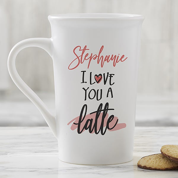 I Love You A Latte Personalized Mugs - 22302