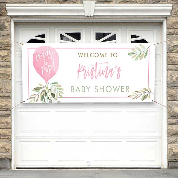 Ready To Pop Personalized Girl Baby Shower Banner