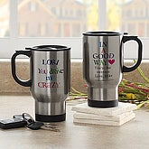 Your Drive Me Crazy Personalized Stainless Steel Travel Mugs - 7464