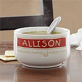 Personalized Soup Bowl - Feeling Souper - 7686