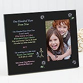 Personalized Inspirational Picture Frame - 100 Years From Now - 8225