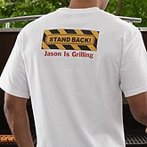 Personalized BBQ Grill T-Shirt - Stand Back - 8430