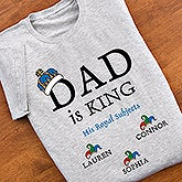 Personalized Mens Shirts and Accessories - Dad Is King - 9008