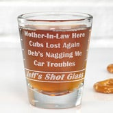 Personalized Shot Glass - Name Your Troubles - 9859