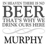 In Heaven There Is No Beer