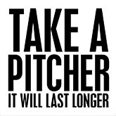 Take a Pitcher