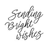Sending Bright Wishes