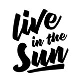 Live in the Sun