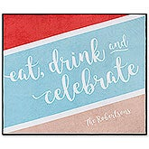 Eat Drink and Celebrate